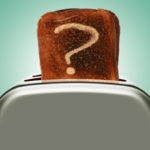 Toast in a toaster with a question mark